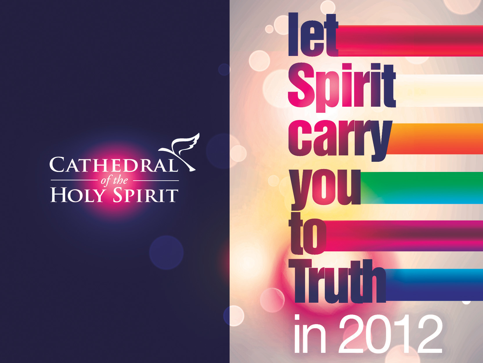 "2012 Slogan ""Let Spirit Carry You To Truth in 2012"""
