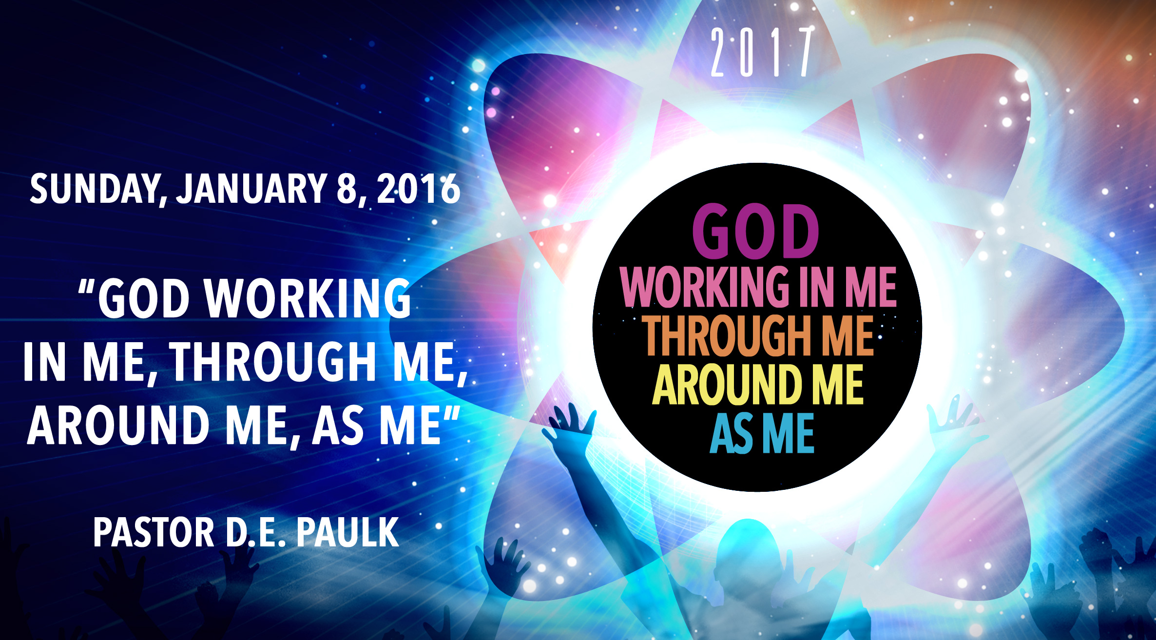 2107 - God Working in Me, Through Me, Around Me and As Me